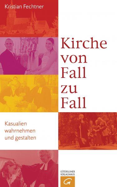 Kirche von Fall zu Fall von Kristian Fechtner